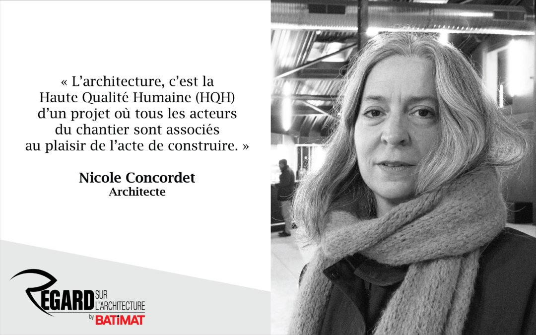 Nicole Concordet, architecte et bâtisseuse de liens