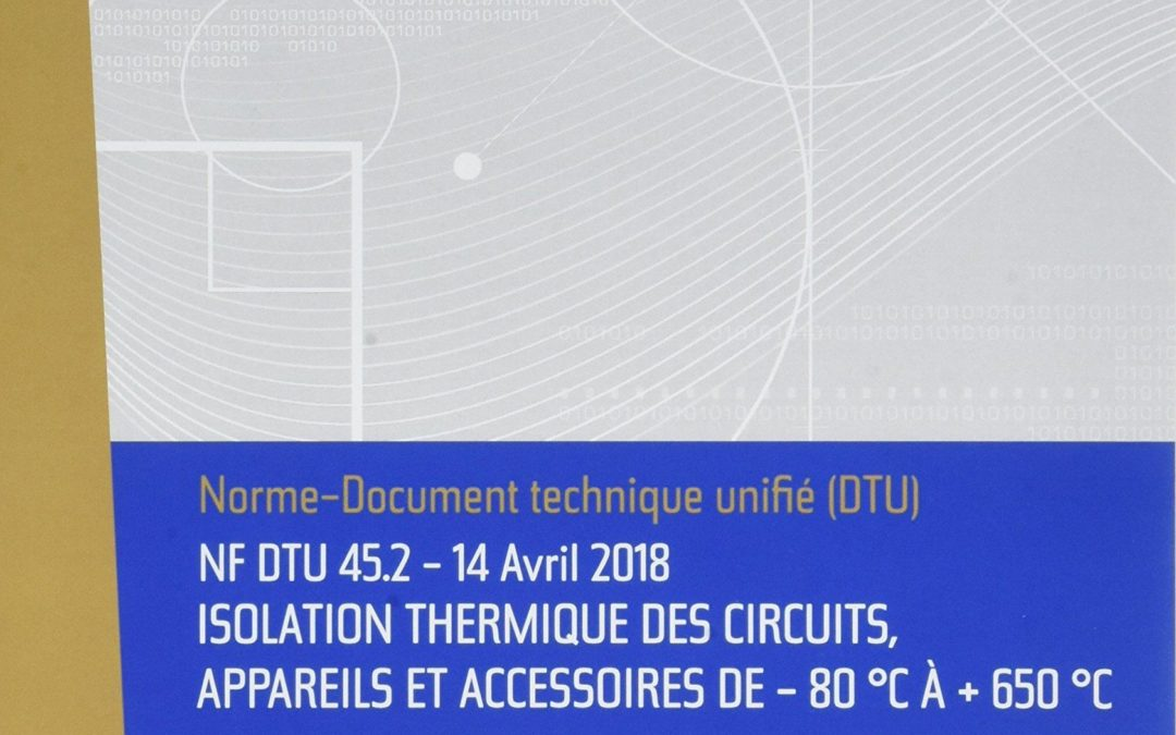 Tout savoir sur le DTU isolation NF 45.2