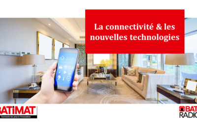 La connectivité et les nouvelles technologies