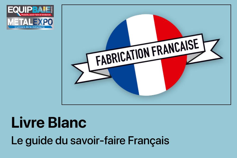 Livre Blanc – LE GUIDE DES PRODUITS FRANÇAIS