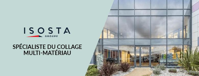 Spécialiste du collage multi-matériau, le Groupe Isosta est également le leader des panneaux sandwich en France.
