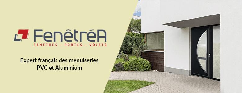 FenêtréA, un expert français des menuiseries PVC et Aluminium